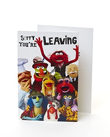 The Muppets Sorry Youre Leaving Card Disney Greeting Cards