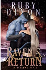 Raven's Return: A SciFi Alien Romance (Icehome Book 12) Kindle Edition