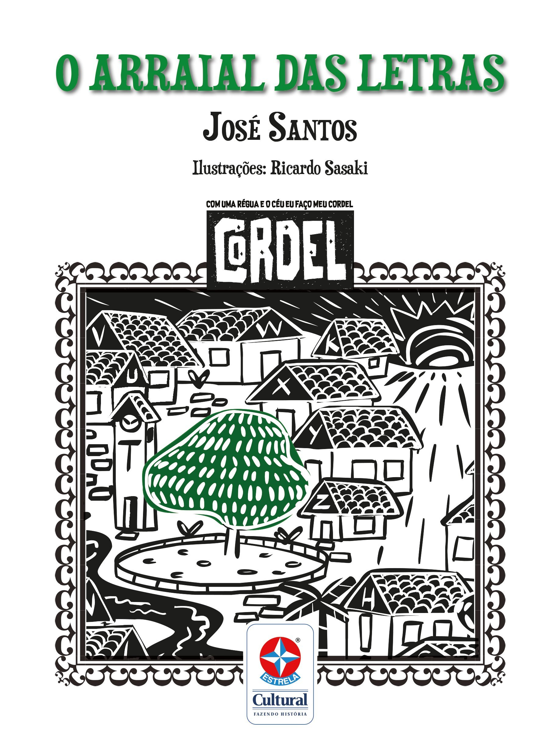 O Arraial das Letras - Box (Em Portugues do Brasil): Jose Santos: 9788545559047: Amazon.com: Books