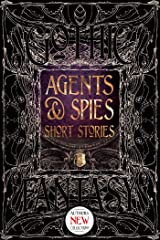 Agents & Spies Short Stories (Gothic Fantasy) Kindle Edition