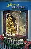 Hidden in Shadows (Steeple Hill Love Inspired Suspense)