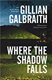 Where the Shadow Falls: An Alice Rice Mystery: Book 2