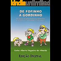 De fofinho a gordinho: Um manual dirigido aos pais e profissionais envolvidos com a obesidade infantojuvenil