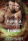 Valia's Villain (Sempire Seductions Book 2)