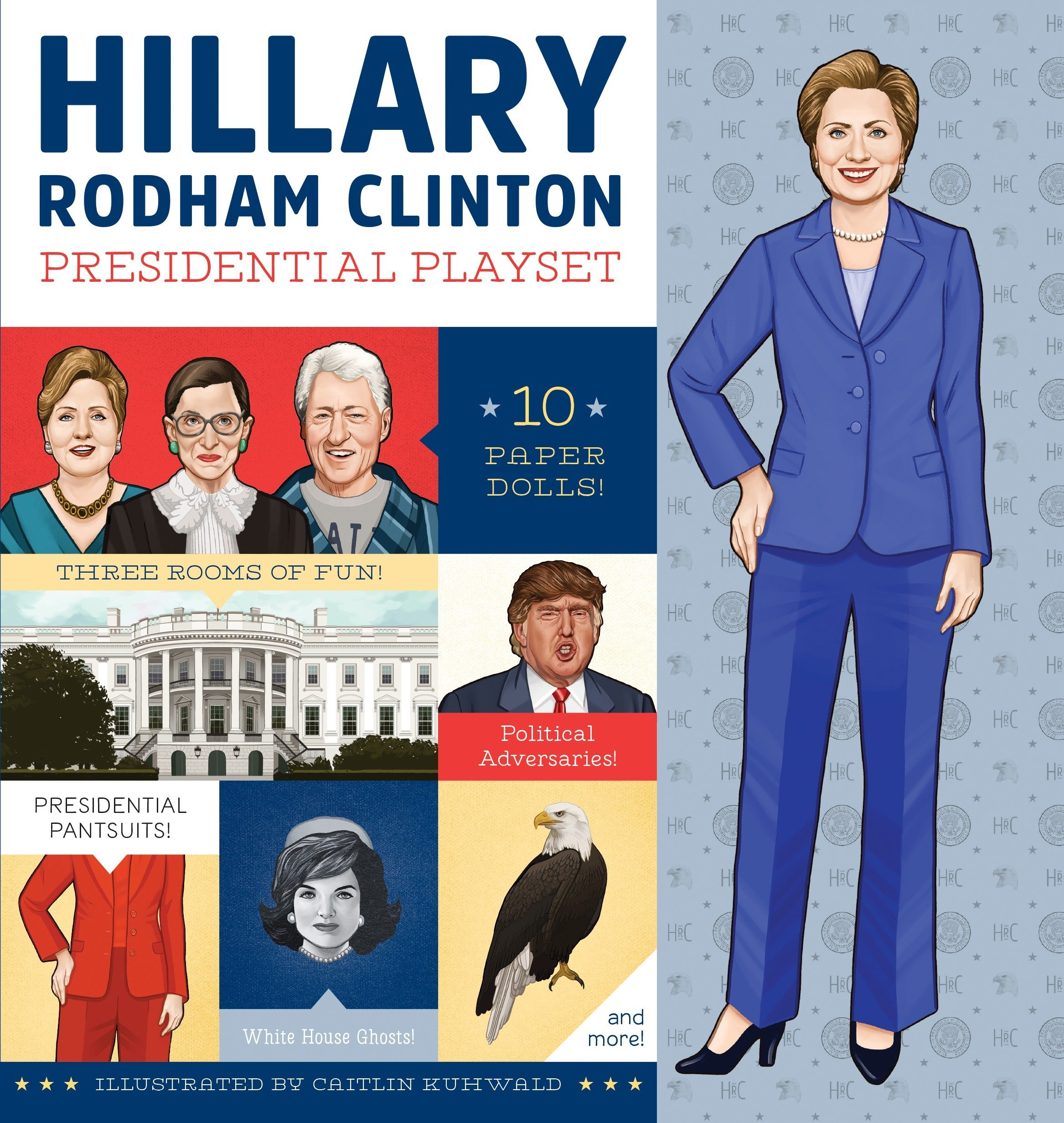 Download Hillary Rodham Clinton Presidential Playset: Includes Ten Paper Dolls, Three Rooms of Fun, Fashion Accessories, and More! ebook