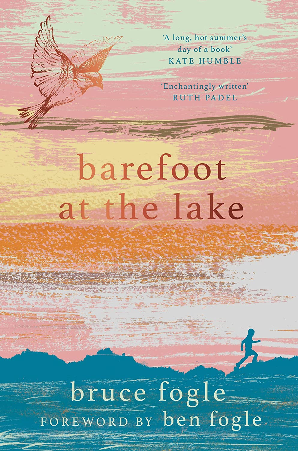 Barefoot at the Lake: A Memoir of Summer People and Water ...