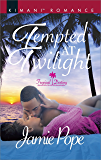 Tempted at Twilight (Tropical Destiny)