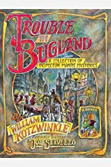 Trouble in Bugland: A Collection of Inspector Mantis Mysteries (Godine Storyteller) Paperback