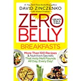 Zero Belly Breakfasts: More Than 100 Recipes & Nutrition Secrets That Help Melt Pounds All Day, Every Day!: A Cookbook