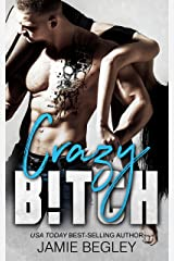 Crazy B!tch (Biker Bitches Book 5) Kindle Edition