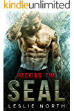 Hacking the SEAL (Saving the SEALs Series Book 2)