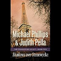 Shadows over Stonewycke (The Stonewycke Legacy Book #2)