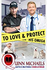 To Love and Protect His Omega (Justice Brothers Omegaverse Book 1) Kindle Edition