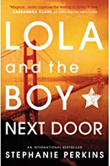 Lola and the Boy Next Door Kindle Edition