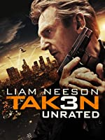 Taken 3 Unrated