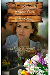 Wounded Grace (Hearts Haven Book 10) Kindle Edition