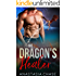The Dragon's Healer: A Paranormal Shifter Romance (Royal Dragons Book 1)