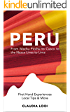 Peru: From Machu Picchu to Cusco to the Nazca Lines to Lima (English Edition)