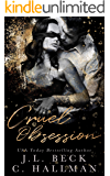 Cruel Obsession: A Mafia Romance (The Obsession Duet Book 1)
