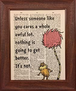 Unless Someone Cares Dr. Seuss Dictionary Book Page Prints Artwork Print Picture Poster Home Office Bedroom Nursery Kitchen Wall Decor - unframed