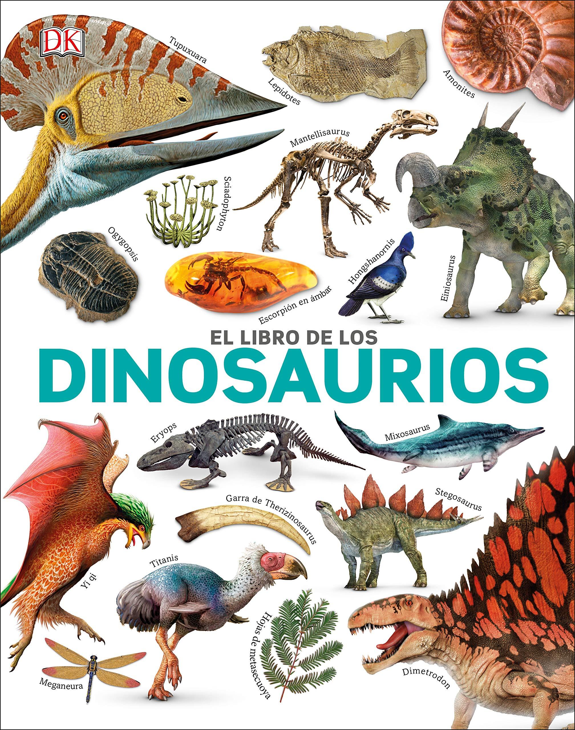 Smithsonian: The Dinosaur Book (Spanish Language Edition) (Spanish Edition) by DK Children