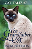 The Grandfather Cat (Cat Tales Book 7)