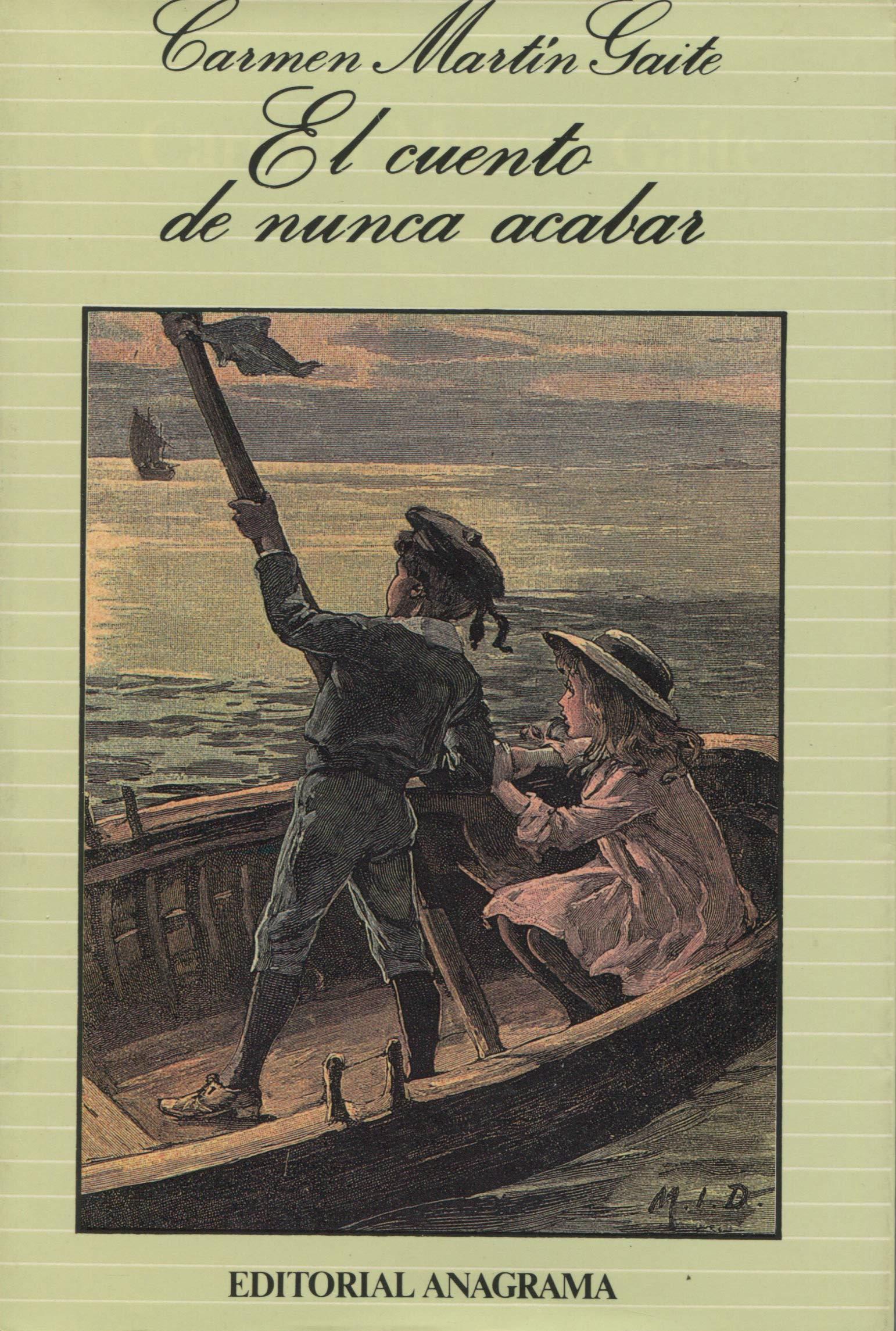 El cuento de nunca acabar: 97 (Argumentos): Amazon.es: Martín Gaite, Carmen: Libros