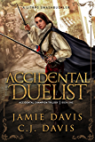 Accidental Duelist: A LitRPG Swashbuckler (Accidental Champion Book 1)