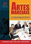 A Filosofia das Artes Marciais Aplicada no Mundo Corporativo