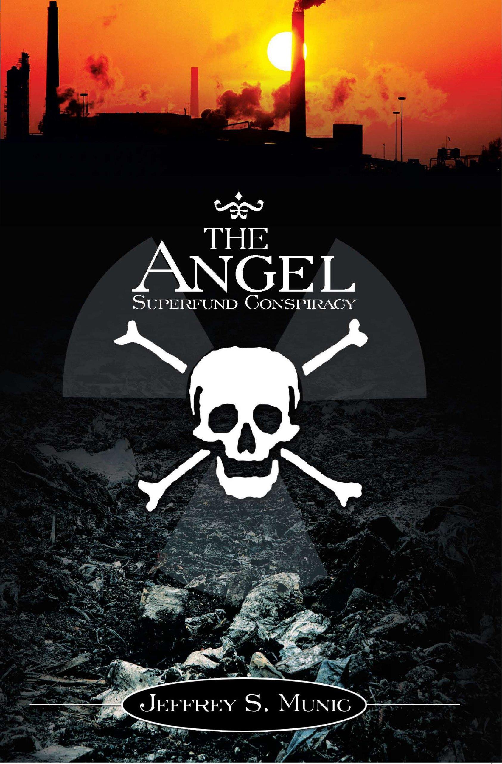 The Angel Superfund Conspiracy ebook