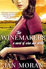 The Winemakers: A Novel of Wine and Secrets Kindle Edition