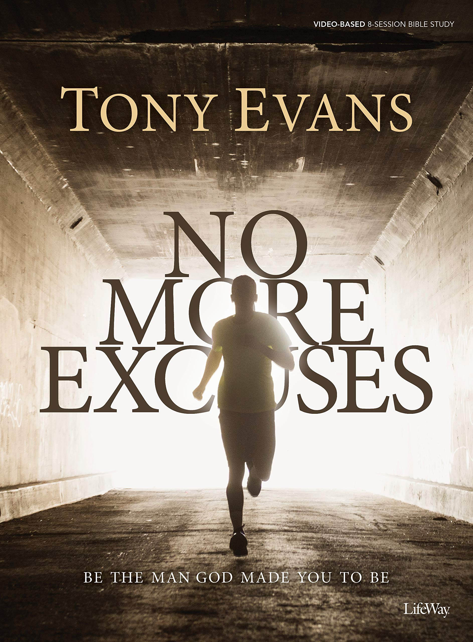No More Excuses – Bible Study Book