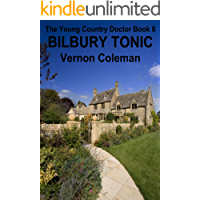 The Young Country Doctor Book 8: Bilbury Tonic