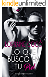 Lo que busco en tu piel (Colección Suspense Romántico) (Spanish Edition)