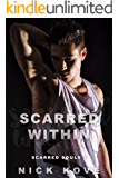 Scarred Within (Scarred Souls Book 2)