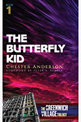 The Butterfly Kid: The Greenwich Village Trilogy Book One Kindle Edition