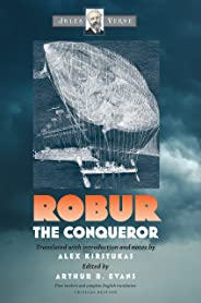 Robur the Conqueror (Early Classics Of Science Fiction) (English Edition)