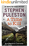 A Time to Kill : An exciting British crime thriller (Inspector Drake Book 5)