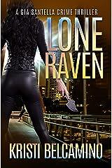 Lone Raven (A Gia Santella Crime Thriller - Novella Book 4)