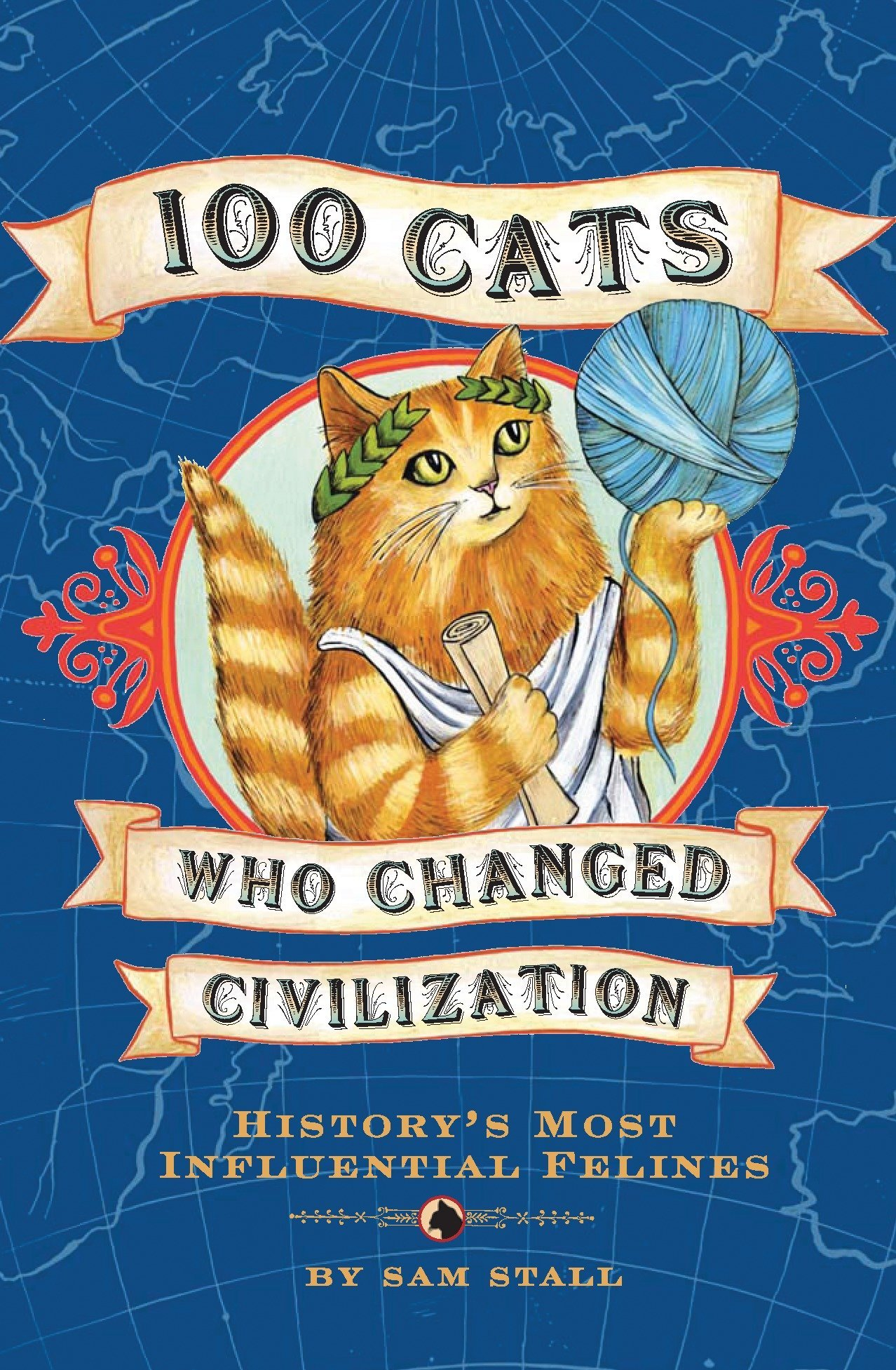 Read Online 100 Cats Who Changed Civilization: History's Most Influential Felines PDF