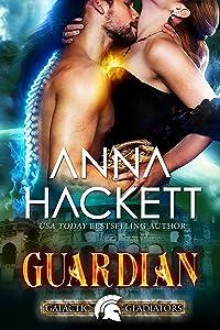 Guardian: A Scifi Alien Romance (Galactic Gladiators Book 9)