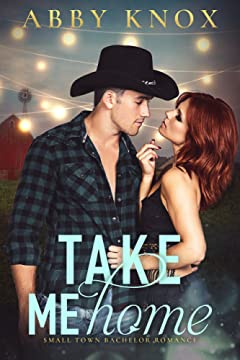 Take Me Home (Small Town Bachelor Romance)