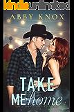 Take Me Home (Small Town Bachelor Romance)