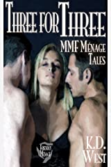 Three for Three: Friendly MMF Ménage Stories (two sexy men, one lucky woman - FMM and MFM threesome erotic romance bundle) (Friendly Ménage Book 4) Kindle Edition