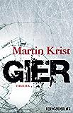 Gier: Thriller (Ein Paul-Kalkbrenner-Thriller 2)