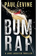 BUM RAP (Jake Lassiter Legal Thrillers) Kindle Edition