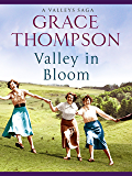 Valley in Bloom (Valley Sagas Book 4)