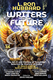L. Ron Hubbard Presents Writers of the Future Volume 36: Anthology of Award-Winning Science Fiction and Fantasy Short…
