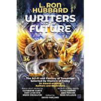 L. Ron Hubbard Presents Writers of the Future Volume 36: Anthology of Award-Winning Science Fiction and Fantasy Short… book cover