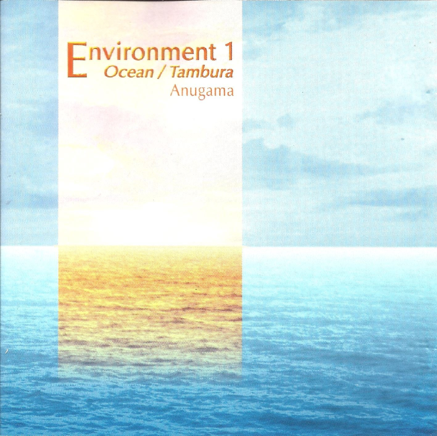 Environment, Vol. 1: Ocean/Tambura & Environment, Vol. 2: River/Bells